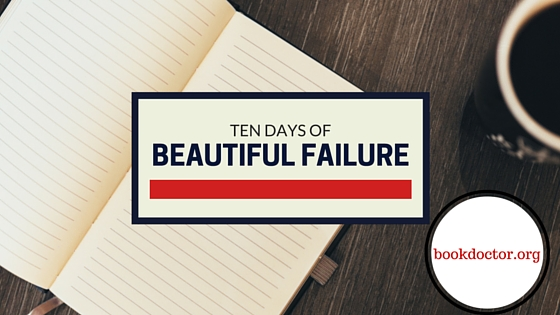 Ten Days of Beautiful Failure