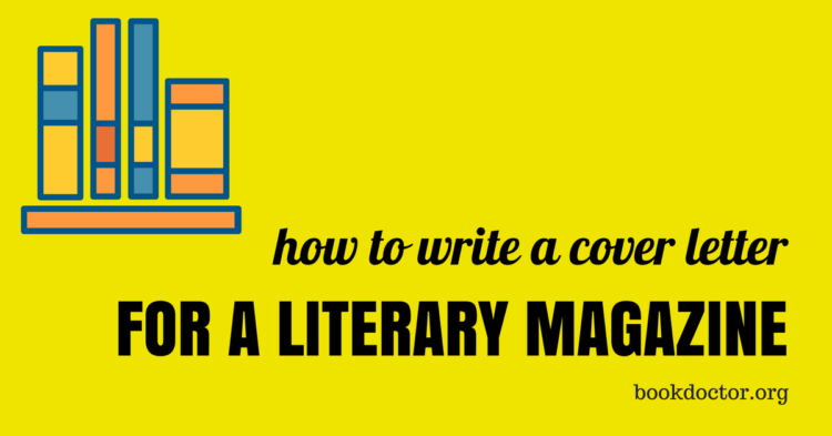 how to write a literary magazine cover letter - Cover Letter Magazine