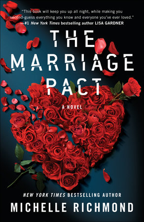"THE MARRIAGE PACT - ""A Smart, searing, frightening look at modern love"""