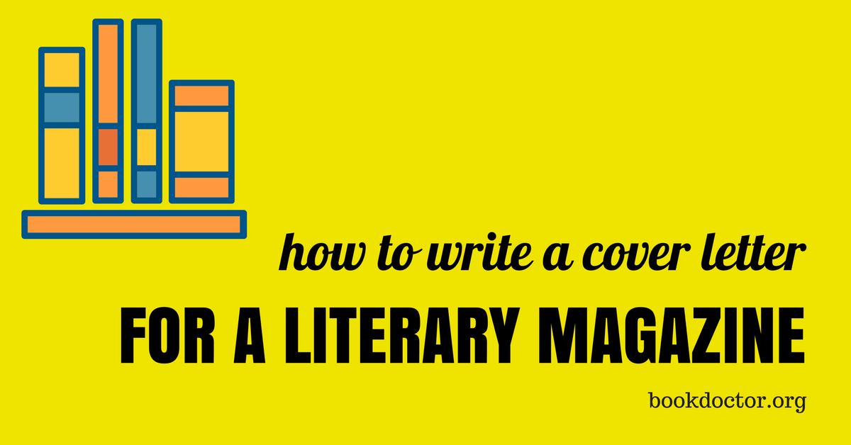 Write A Literary Magazine Cover Letter